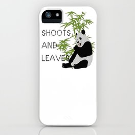 Eats, Shoots and Leaves iPhone Case