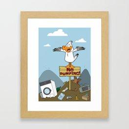 No Dumping! Framed Art Print
