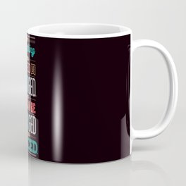Lab No. 4 Not Everything James Baldwin Life Motivational Quotes Coffee Mug