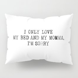 REAL LOVE Pillow Sham