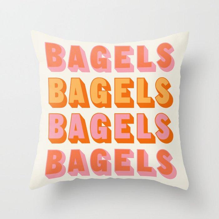 BAGELS BAGELS BAGELS Throw Pillow