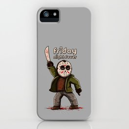 Friday night fever iPhone Case