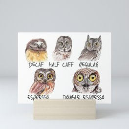 Owl Caffeine Meter -  funny owl coffee Mini Art Print