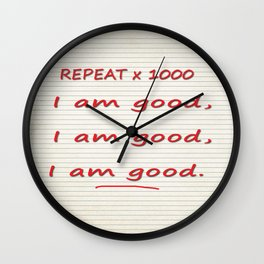 I Am Good Wall Clock