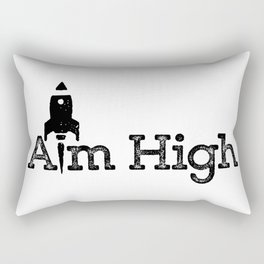 aim high… who knows how far you can go or what you can achieve! Rectangular Pillow