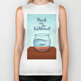 Think Out of the Fishbowl Biker Tank