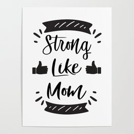 Mom - Mother's Day Funny Poster