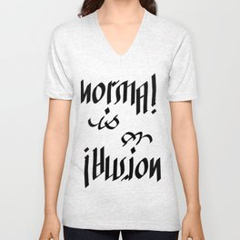 Normal is an Illusion - Ambigram Unisex V-Neck