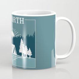 UP NORTH, camping Coffee Mug