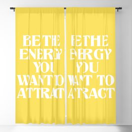 be the energy you want to attract Blackout Curtain