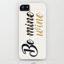 Wine Lovers Unite! iPhone Case