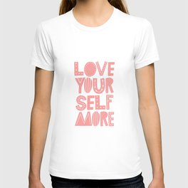 Love Yourself More positive happy words in peach pink typography T-shirt