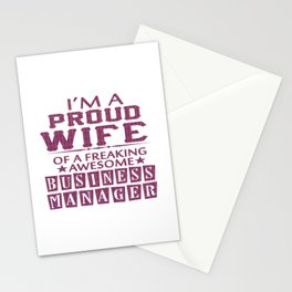 I'M A PROUD BUSINESS MANAGER'S WIFE Stationery Cards