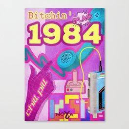 Bitchin 1984 Canvas Print