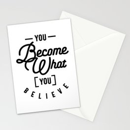 You Become What You Believe Funny Stationery Cards