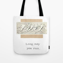 Long May You Run Tote Bag