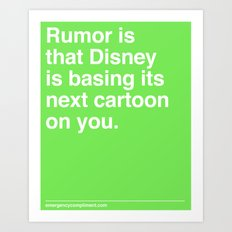 Rumor is... Art Print