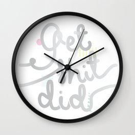 Get shit did Wall Clock