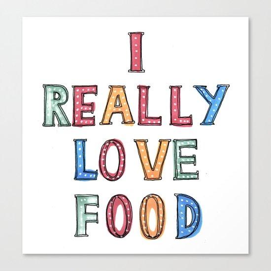 I really love food Canvas Print