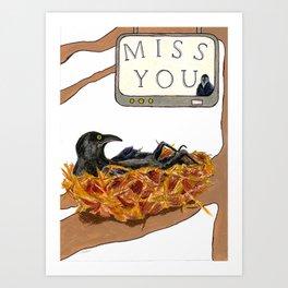 I Miss You! Art Print