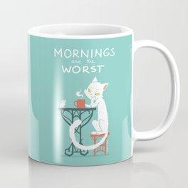 Mornings are the worst Coffee Mug
