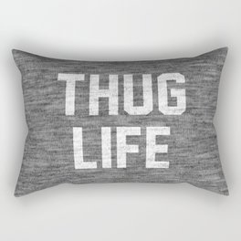 Thug Life - dark Rectangular Pillow