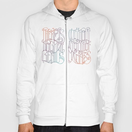 There is No Great Genius Without a Touch of Madness - Seneca Quote Part 2 Hoody