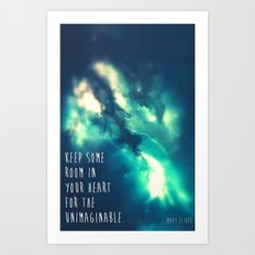 Keep some room in your heart Art Print