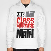 math Hoodies featuring It's Math by Chris Piascik