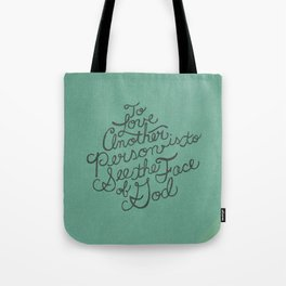 To Love Another... Tote Bag