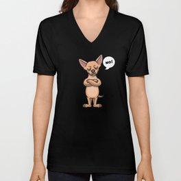 Stuborn Chihuahua Dog funny Unisex V-Neck