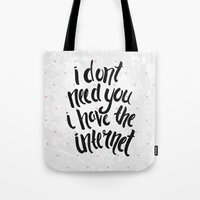 internet Tote Bags featuring Internet by Alex McBain