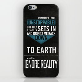 Ignore Reality iPhone Skin