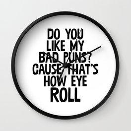 Do You Like My Bad Puns? Wall Clock