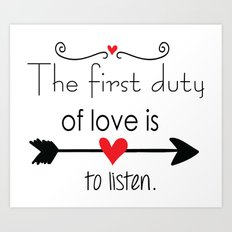 Love is to listen Art Print