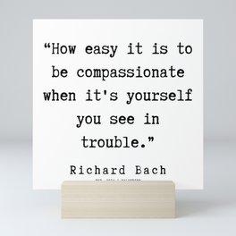 105 | Richard Bach Quotes | 190916 Mini Art Print
