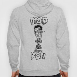 Mad About You Hoody