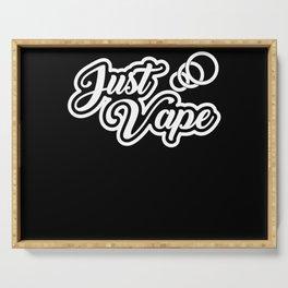 Vape Design For E Cig Lovers Serving Tray