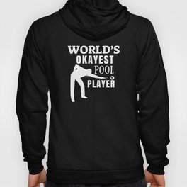okayst pool player Hoody
