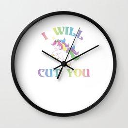 I Will Cut You | Cute Unicorn Wall Clock