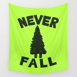 NEVER F\LL Wall Tapestry