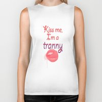 rupaul Biker Tanks featuring Kiss me I'm a tranny by Francine Oliveira