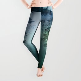 Adventure is out there in the woods Leggings