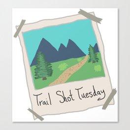 Trail Shot Tuesday Canvas Print
