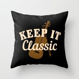 Violin - Keep It Classic Throw Pillow