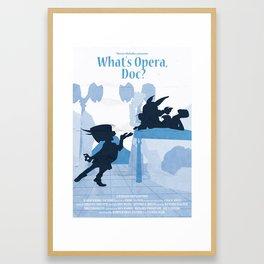 What's Opera Doc? Framed Art Print