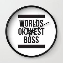 Worlds Okayest Boss Wall Clock