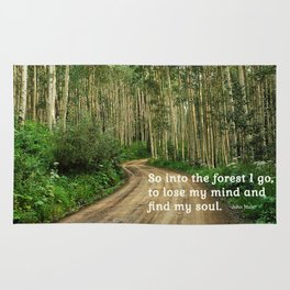 Into the Woods I Go To Find My Soul Rug