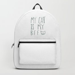 My Cat Is My BFF - Grey Backpack