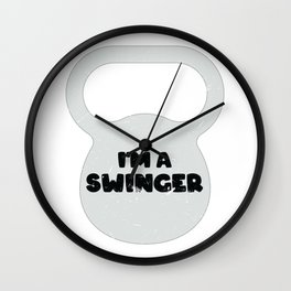 Funny Gym Gift I'm A Swinger Kettlebell Workout Gift Wall Clock